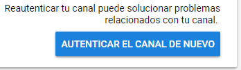Dashboard_-_Channel_Analytics_-_4_-_Re-authenticate_channel_-_Spanish.png